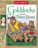 Jan Brett: Goldilocks and the Three Bears