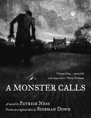 Patrick Ness: A Monster Calls, illustrated by Jim Kay