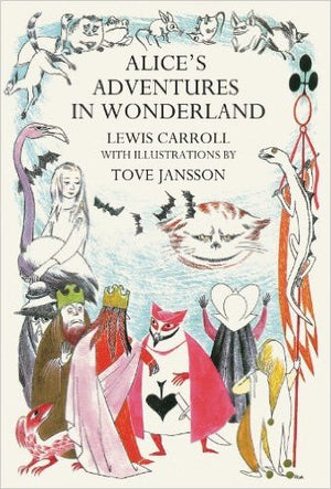 Alice in Wonderland illustrated by Tove Jansson
