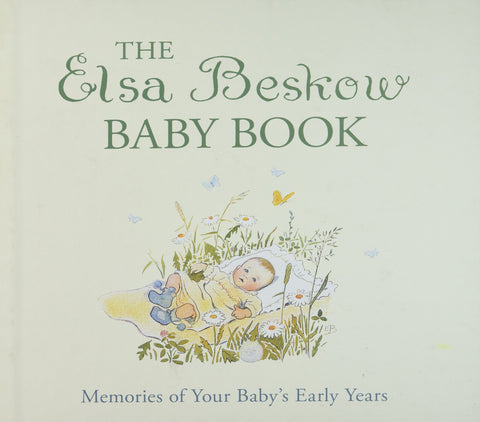 Elsa Beskow: The Elsa Beskow Baby Book
