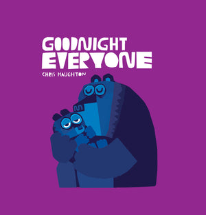 Chris Haughton: Goodnight Everyone (Board book)