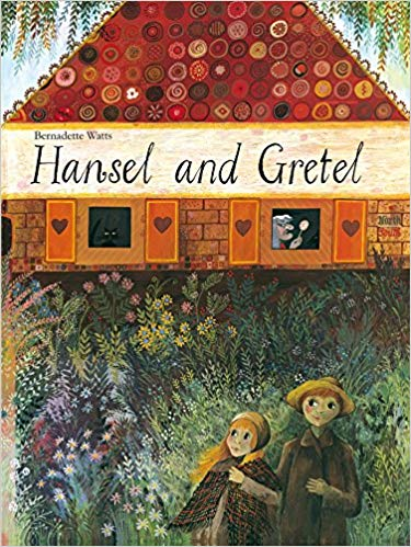 Hansel and Gretel, illustrated by Bernadette Watts