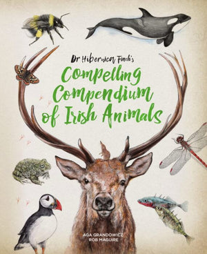 Dr Hibernica's Compelling Compendium of Irish Animals