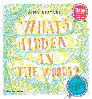 What's Hidden in the Woods by Aina Bestard