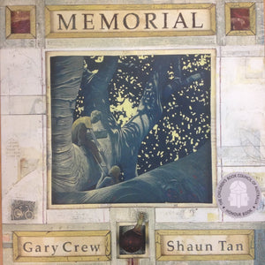 Memorial by Gary Crew and Shaun Tan