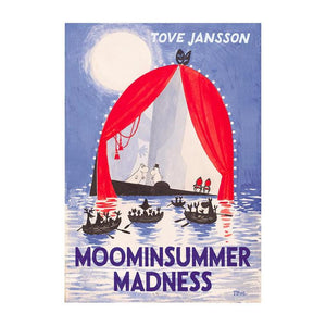 Tove Jansson: Moominsummer Madness (Hardback Collectors' Edition)