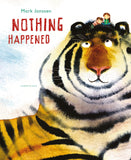 Mark Janssen: Nothing Happened