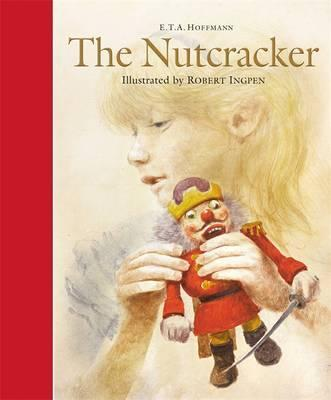 E.T.A. Hoffmann: The Nutcracker, illustrated by Robert Ingpen