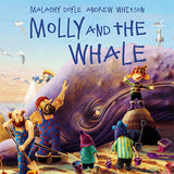 Molly and the Whale by Malachy Doyle, illustrated by Andrew Whitson