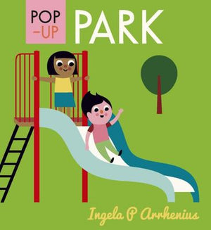 Pop-Up Park by Ingela P. Arrhenius
