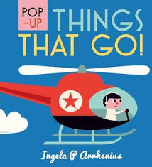 Ingela P.Arrhenius: Pop-Up Things That Go
