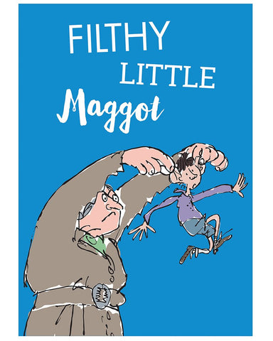 Print: Roald Dahl - Matilda, Filthy Little Maggot