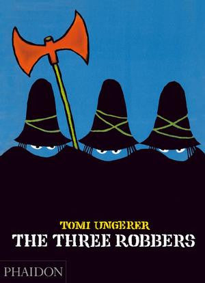 Tomi Ungerer: The Three Robbers