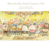 Wenjun Qin: When the Mice Family Comes to Visit, illustrated by Xiaoxuan Xu