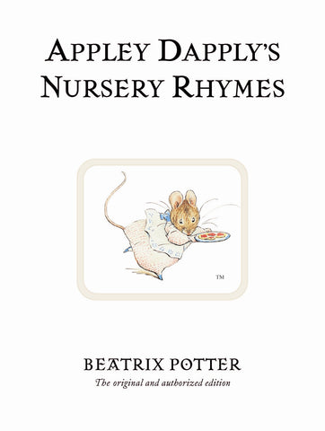 Beatrix Potter: Appley Dapply's Nursery Rhymes
