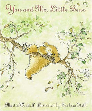 Martin Waddell: You and Me, Little Bear, Illustrated by Barbara Firth (Second Hand)