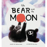 The Bear and the Moon by Matthew Burgess, Illustrated by Catia Chien
