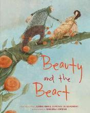 Jeanne-Marie Leprince De Beaumont: Beauty and the Beast, illustrated by Manuela Adreani