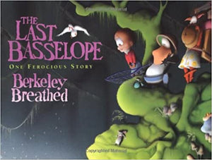 Berkeley Breathed: The Last Basselope (Second Hand)