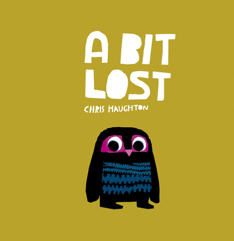 Chris Haughton: A Bit Lost (Board Book)