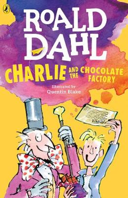 Roald Dahl: Charlie and the Chocolate Factory, illustrated by Quentin Blake