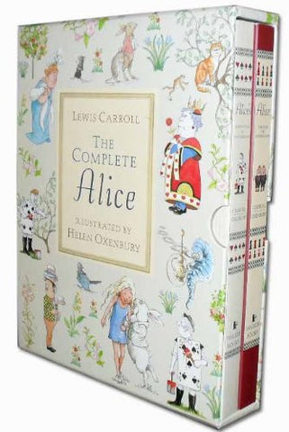 Lewis Carroll: The Complete Alice Collection, Illustrated by Helen Oxenbury
