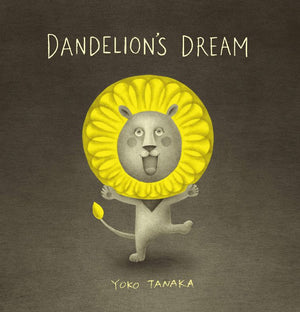Dandelion's Dream by Yoko Tanaka