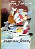 The Dangerous Journey by Tove Jansson