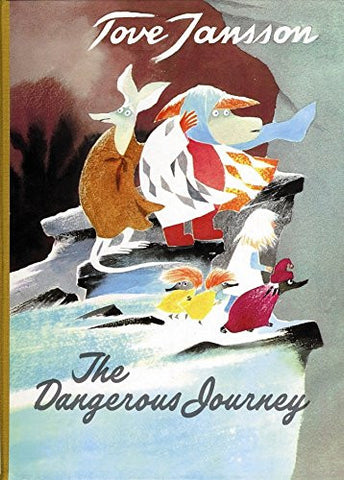 Tove Jansson: The Dangerous Journey