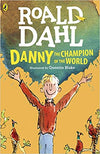 Roald Dahl: Danny the Champion of the World, illustrated by Quentin Blake