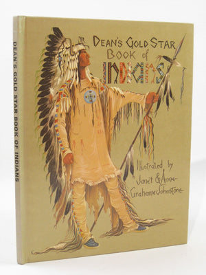 Dean's Gold Star Book of Indians, Illustrated by Janet & Anne Grahame Johnstone (Second Hand)
