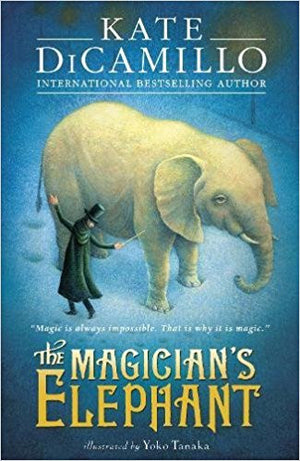 The Magician's Elephant by Kate DiCamillo, illustrated by Yoko Takana