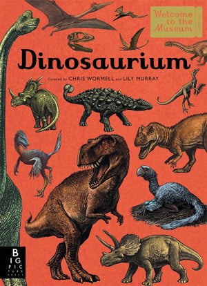 Lily Murray: Dinosaurium, illustrated by Chris Wormell