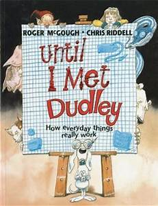 Roger McGough: Until I Met Dudley, Illustrated by Chris Riddell (Second Hand)