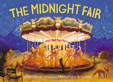 The Midnight Fair by Gideon Sterer, illustrated by Mariachiara Di Giorgio