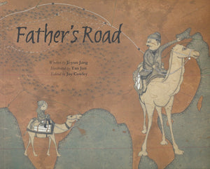 Ji-yun Jang: Father's Road, illustrated by Tan Jun