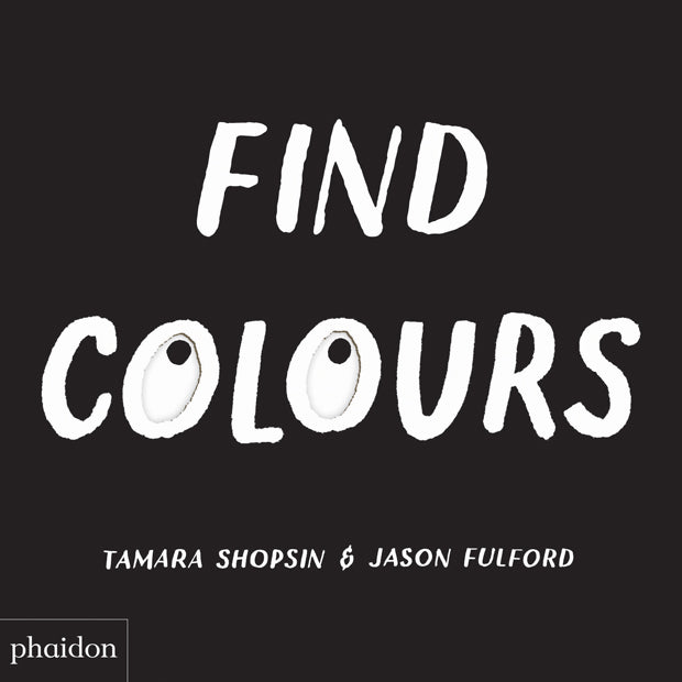 Tamara Shopsin & Jason Fulford: Find Colours