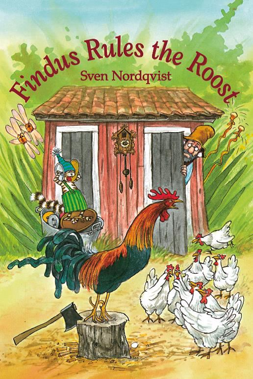 Sven Nordqvist: Findus Rules the Roost
