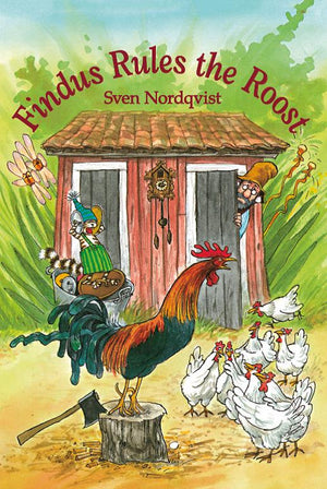 Findus Rules the Roost by Sven Nordqvist