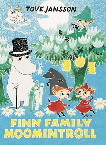 Tove Jansson: Finn Family Moomintroll (Hardback Collectors' Edition)