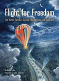 Flight for Freedom by Kristen Fulton, illustrated by Torben Kuhlman