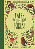 Emily Hibbs: Tales from the Forest, Illustrated by Erin Brown