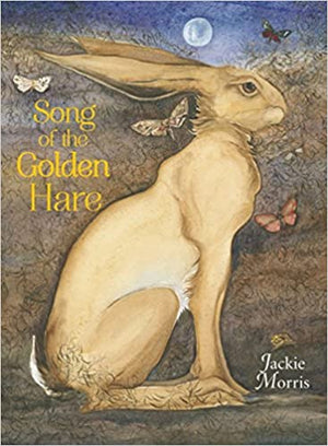 Song of the Golden Hare by Jackie Morris