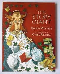 The Story Giant by Brian Patten, Illustrated by Chris Riddell