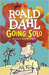 Roald Dahl: Going Solo, illustrated by Quentin Blake
