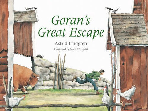 Astrid Lindgren: Goran's Great Escape, illustrated by Marit Törnqvist