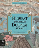 Highest Mountain, Deepest Ocean by Kate Baker and Zanna Davidson, illustrated by Page Tsou