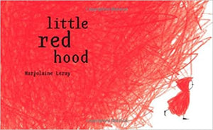Marjolaine Leray: Little Red Hood (Second Hand)