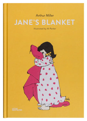 Arthur Miller: Jane's Blanket, Illustrated by Al Parker