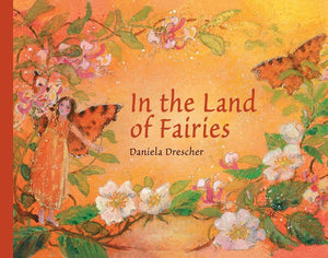 In the Land of Fairies by Daniela Drescher